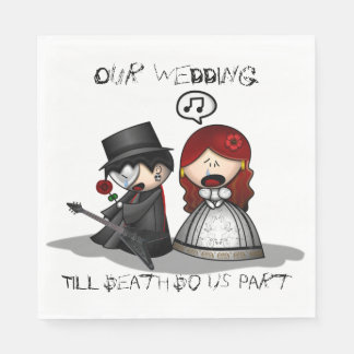 Till Death do us part Paper Serviettes