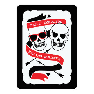 "Till Death Do Us Party - Black and Red Wedding 5"" X 7"" Invitation Card"