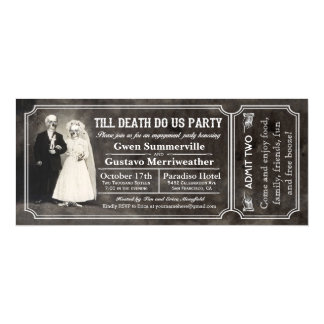 Till Death Do Us Party Engagement Party Tickets 10 Cm X 24 Cm Invitation Card