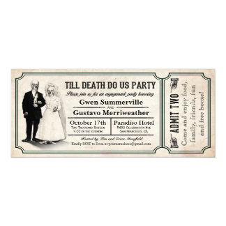 "Till Death Do Us Party Engagement Party Tickets 4"" X 9.25"" Invitation Card"