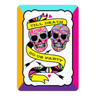 "Till Death Do Us Party - Neon Wedding Invitation 5"" X 7"" Invitation Card"