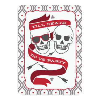"Till Death Do Us Party - Red Wedding Invitation 5"" X 7"" Invitation Card"