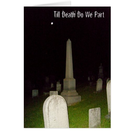 Till Death Do We Part-Haunting Invitation Greeting Cards