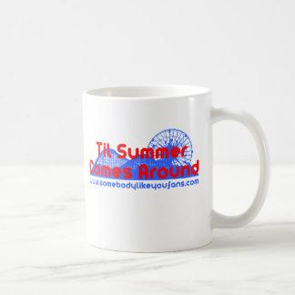 Till Summer Comes Around Coffee Mug