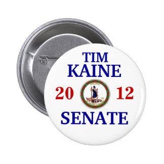 TIM KAINE FOR SENATE 6 CM ROUND BADGE