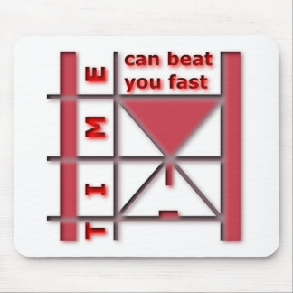 Time Can Beat You Fast Mouse Pad