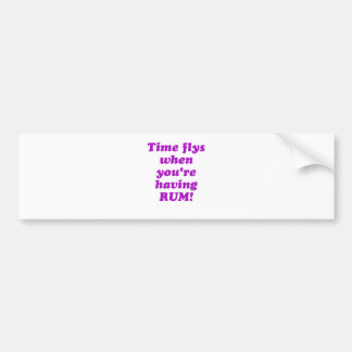 Time Flys When Youre Having Rum Bumper Sticker