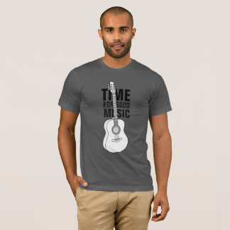 Time for good music T-Shirt