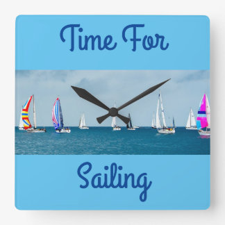 Time For Sailing Square Wall Clock