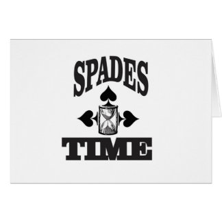 time for spades yeah card