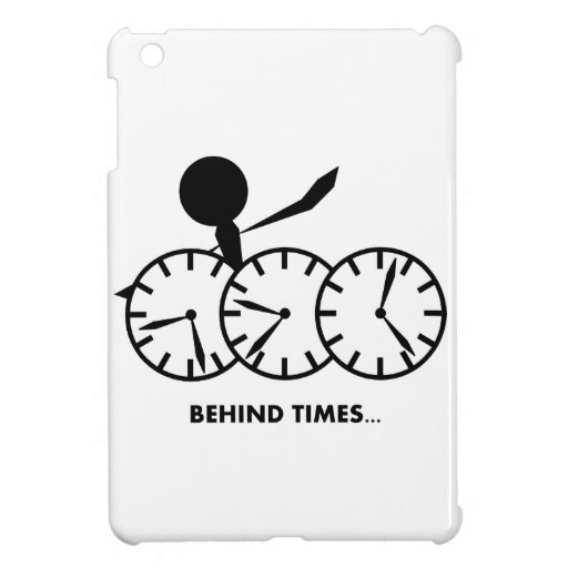 Time Idioms Series - Behing Times iPad Mini Cases