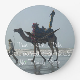 Time is like a tide once wasted there's no turning large clock