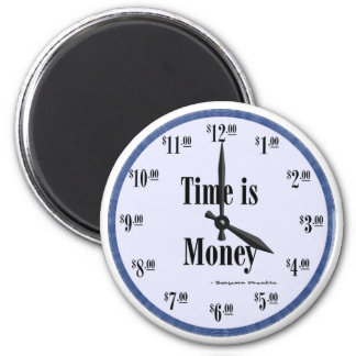 Time is Money - Blue Clock Face Magnet