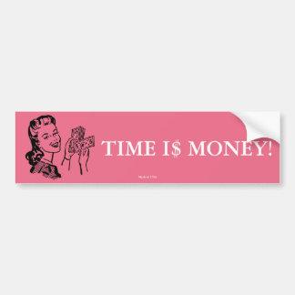 Time Is Money Bumper Sticker