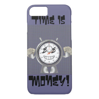 Time is Money iPhone 7 Case