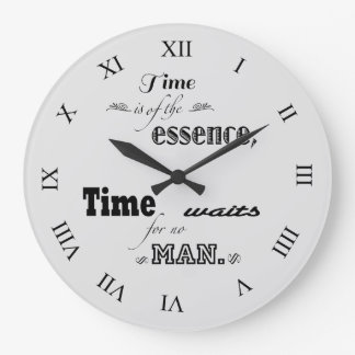 Time is of the essence quote clocks