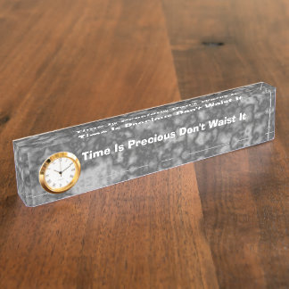 Time Is Precious Don't Waist It Inspirational Nameplates