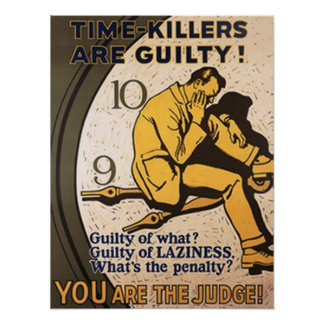 Time-Killers Are Guilty Poster