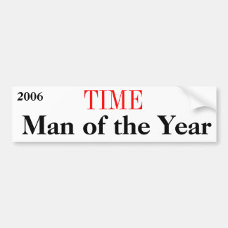 TIME Man of the Year 2006 Bumper Sticker