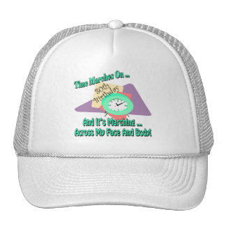 Time Marches On 80th Birthday Gifts Trucker Hat