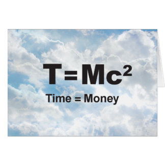 Time = Money - Greeting Card