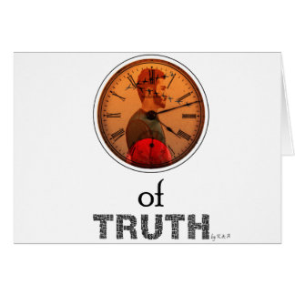 Time of truth card