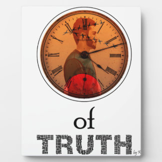 Time of truth plaque