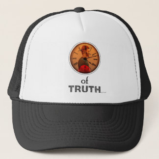 Time of truth trucker hat