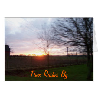 Time Rushes By Greeting Card