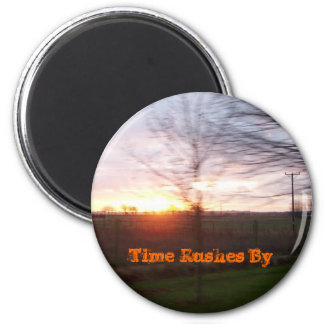 Time Rushes By Magnets