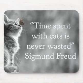 Time Spent with Cats . . . Mouse Pad