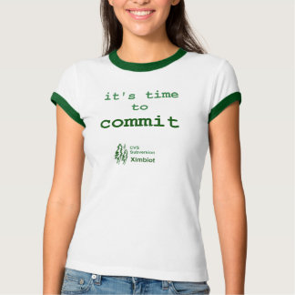time to commit - crisp T-Shirt