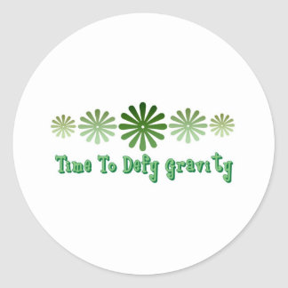 Time To Defy Gravity Classic Round Sticker