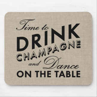 Time to Drink Champagne Burlap Mouse Pad