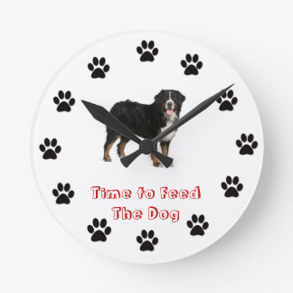 Time to feed the dog Bernese Mountain Dog Round Clocks