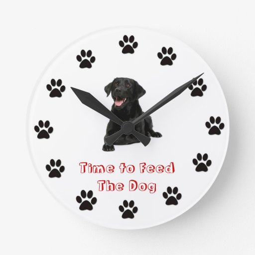 Time to feed the dog Black lab Round Wallclocks