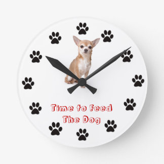 Time to feed the dog Chihuahua Round Clock
