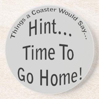 Time To Go Home Coaster