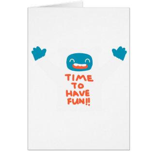 Time to have fun! card