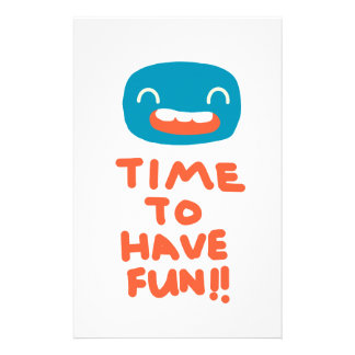 Time to have fun! custom stationery