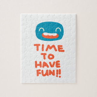 Time to have fun! jigsaw puzzle