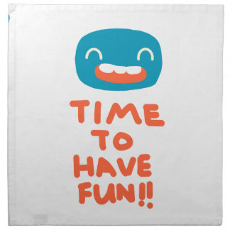 Time to have fun! napkin
