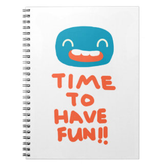 Time to have fun! notebook