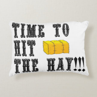 Time to Hit the Hay Pillow