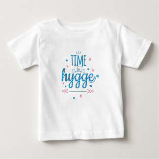 time to hygge baby T-Shirt
