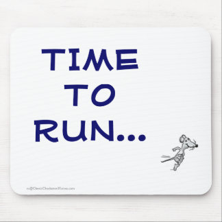 TIME TO RUN MOUSE MOUSE PAD