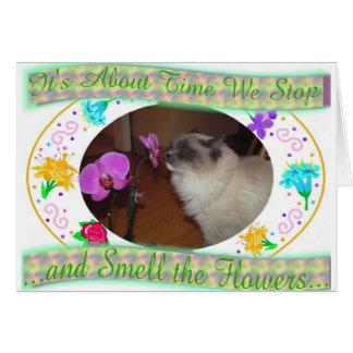 Time to Smell the Flowers Card