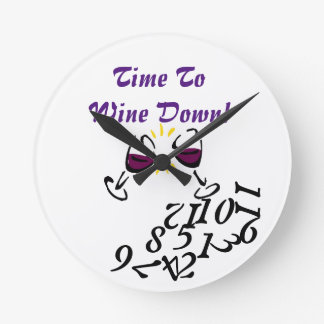 Time To Wine Down Round Clock