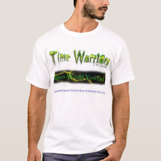 Time Warriors: Where Would You Go? T-Shirt