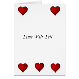 Time Will Tell Card